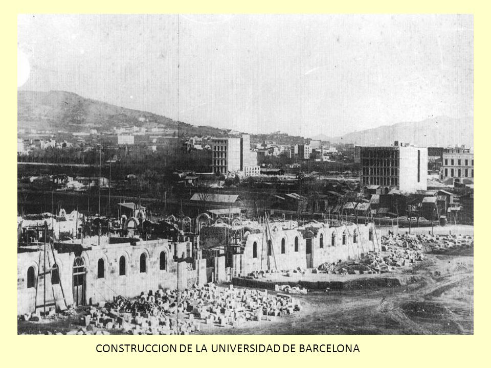 CONSTRUCCION DE LA UNIVERSIDAD DE BARCELONA