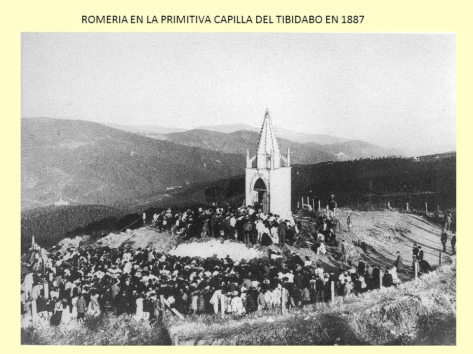 ROMERIA EN LA PRIMITIVA CAPILLA DEL TIBIDABO EN 1887