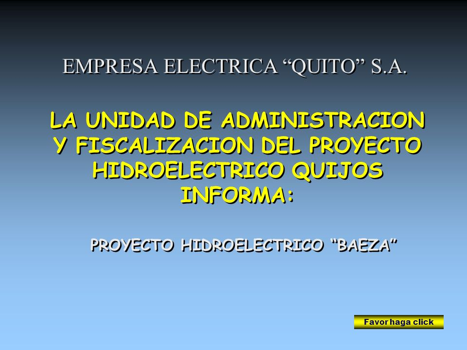 PROYECTO HIDROELECTRICO BAEZA