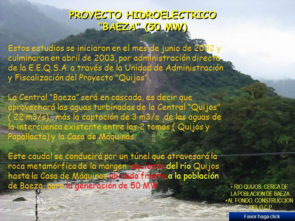 PROYECTO HIDROELECTRICO BAEZA (50 MW)