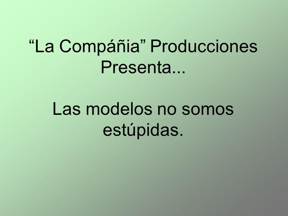 La Compáñia Producciones Presenta...