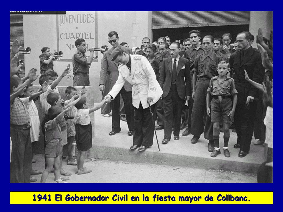 1941 El Gobernador Civil en la fiesta mayor de Collbanc.