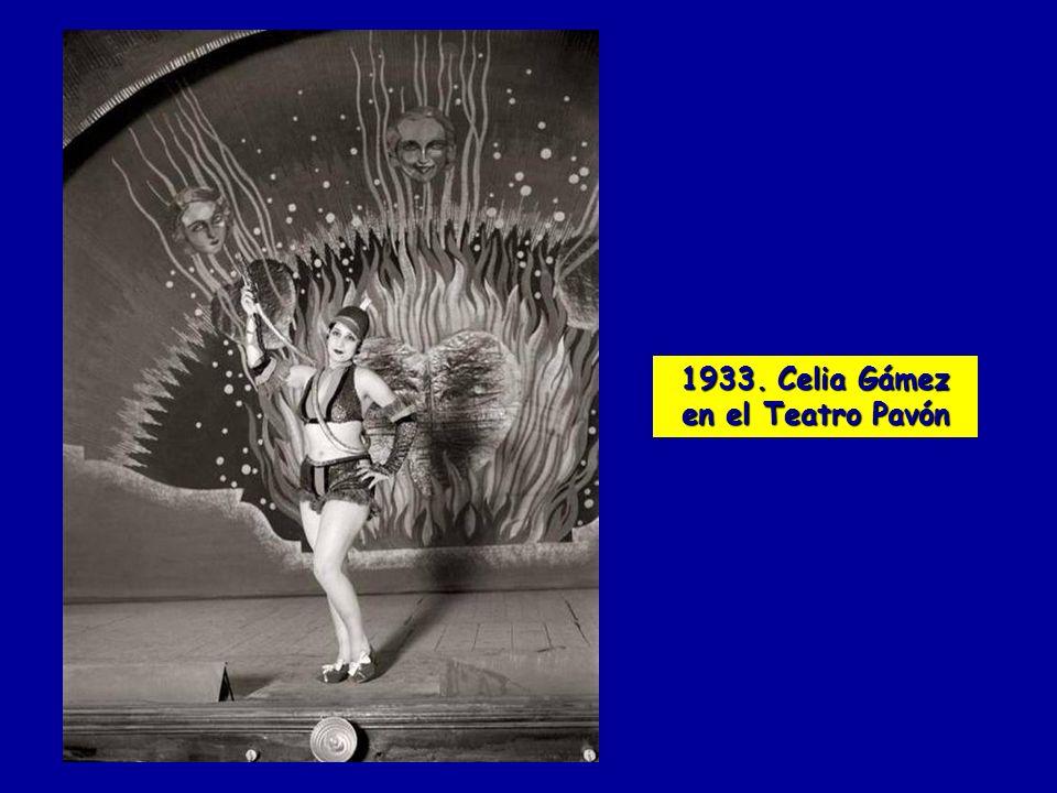 1933. Celia Gámez en el Teatro Pavón