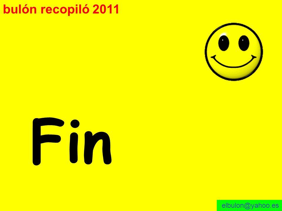 bulón recopiló 2011 Fin elbulon@yahoo.es