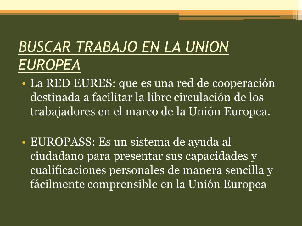 BUSCAR TRABAJO EN LA UNION EUROPEA