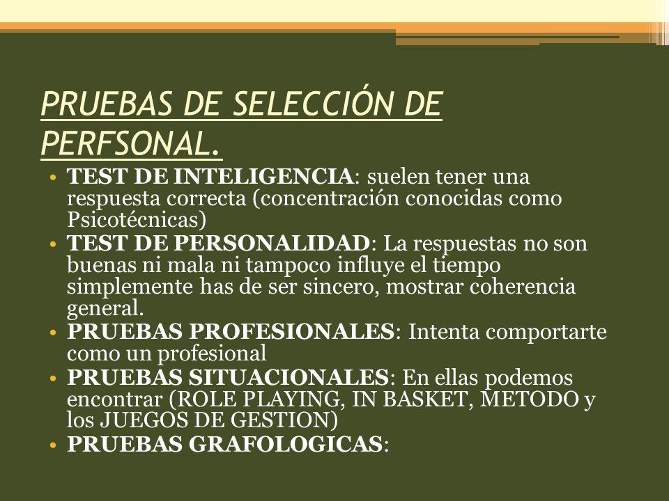 PRUEBAS DE SELECCIÓN DE PERFSONAL.