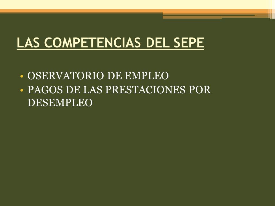 LAS COMPETENCIAS DEL SEPE