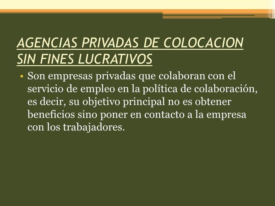 AGENCIAS PRIVADAS DE COLOCACION SIN FINES LUCRATIVOS
