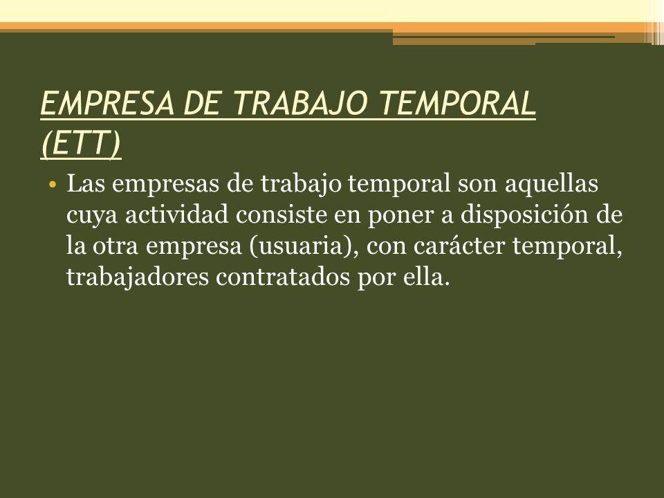 EMPRESA DE TRABAJO TEMPORAL (ETT)