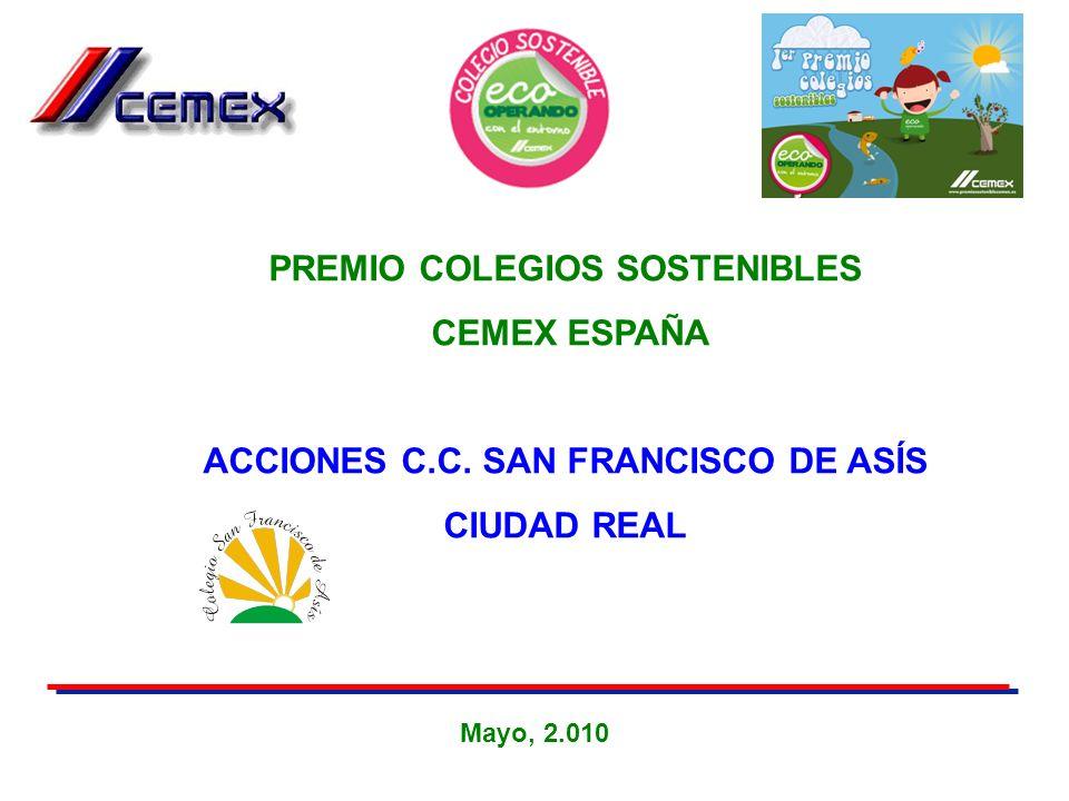 PREMIO COLEGIOS SOSTENIBLES ACCIONES C.C. SAN FRANCISCO DE ASÍS