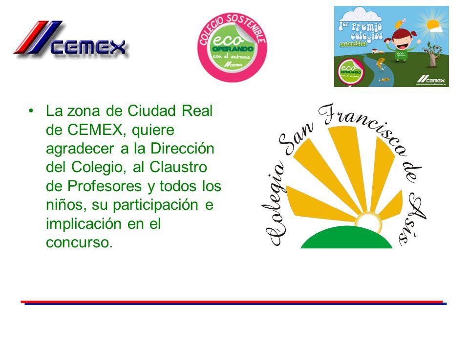 La zona de Ciudad Real de CEMEX, quiere agradecer a la Dirección del Colegio, al Claustro de Profesores y todos los niños, su participación e implicación en el concurso.