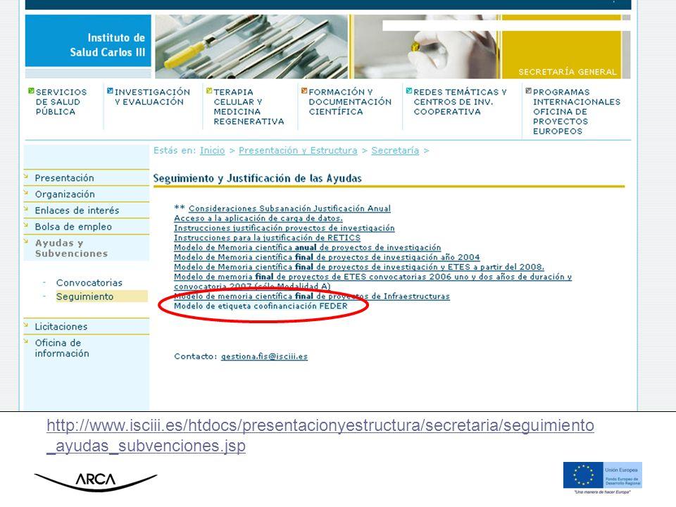 http://www.isciii.es/htdocs/presentacionyestructura/secretaria/seguimiento_ayudas_subvenciones.jsp