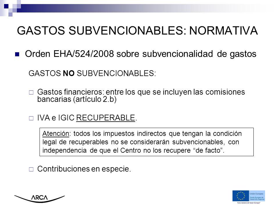 GASTOS SUBVENCIONABLES: NORMATIVA