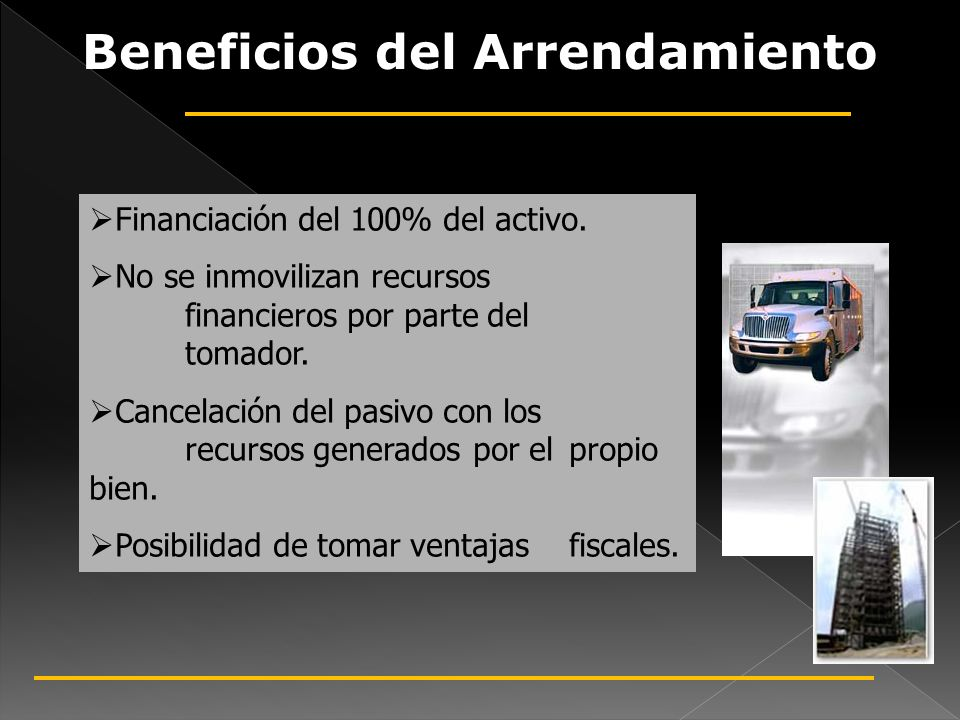Beneficios del Arrendamiento Financiero