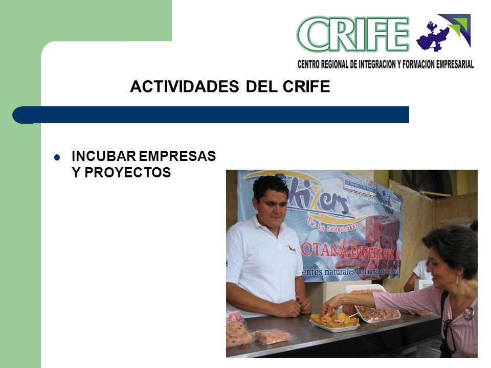 ACTIVIDADES DEL CRIFE INCUBAR EMPRESAS Y PROYECTOS