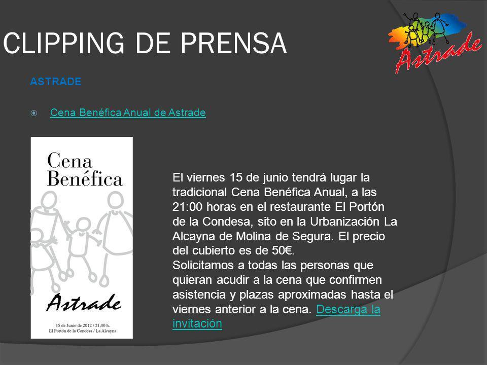 CLIPPING DE PRENSA ASTRADE. Cena Benéfica Anual de Astrade.