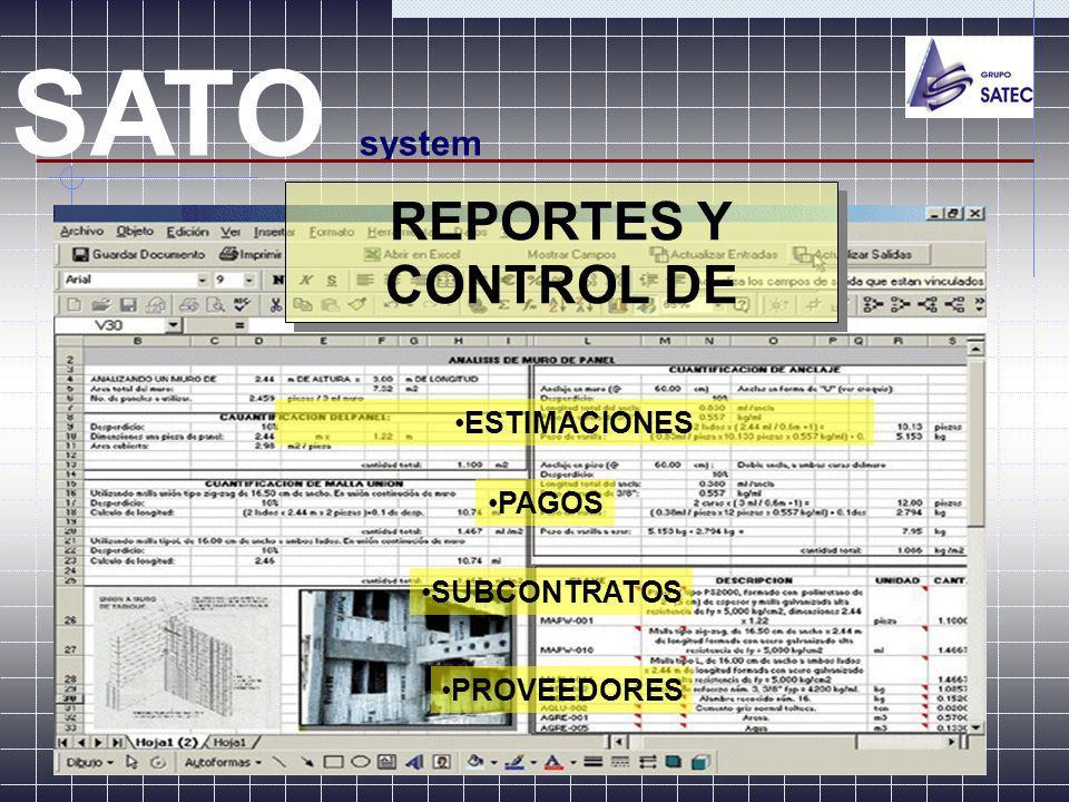 SATO system REPORTES Y CONTROL DE ESTIMACIONES PAGOS SUBCONTRATOS