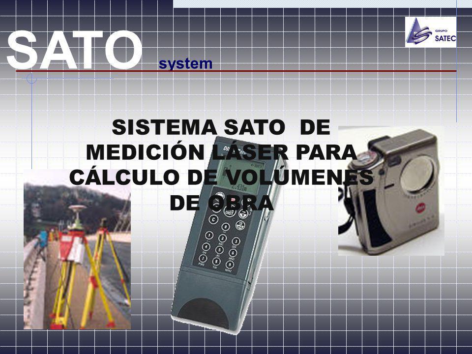 SISTEMA SATO DE MEDICIÓN LÁSER PARA CÁLCULO DE VOLÚMENES DE OBRA
