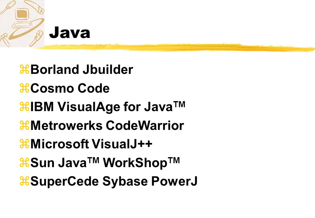 Java Borland Jbuilder Cosmo Code IBM VisualAge for JavaTM