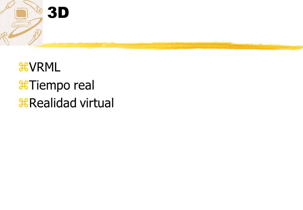 3D VRML Tiempo real Realidad virtual