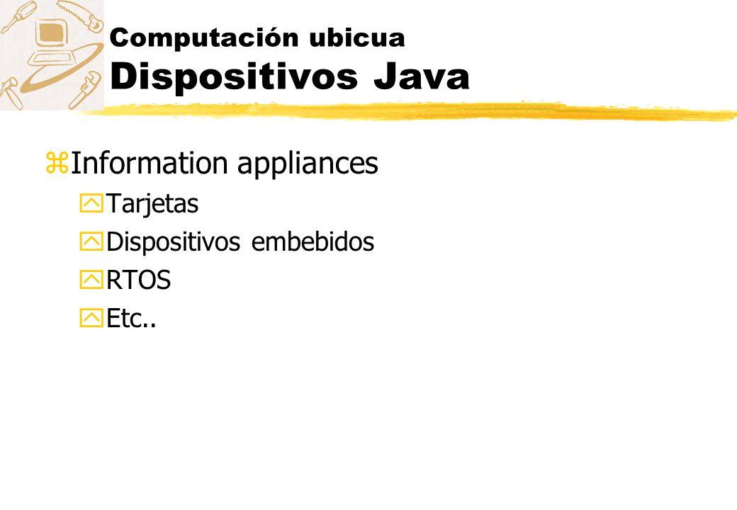 Computación ubicua Dispositivos Java