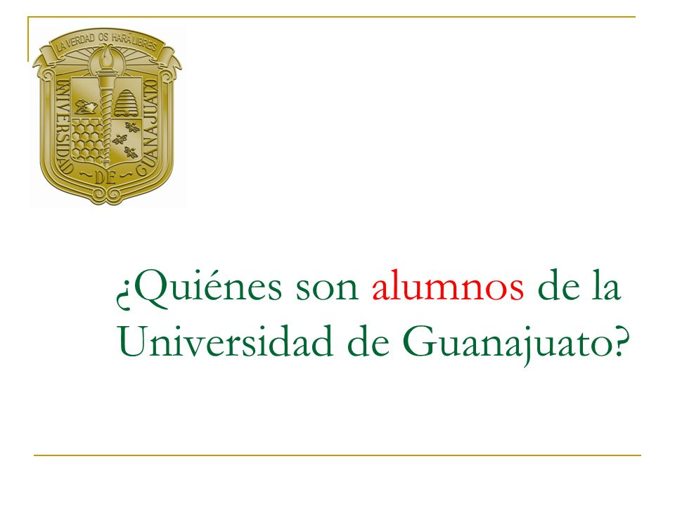 ¿Quiénes son alumnos de la Universidad de Guanajuato