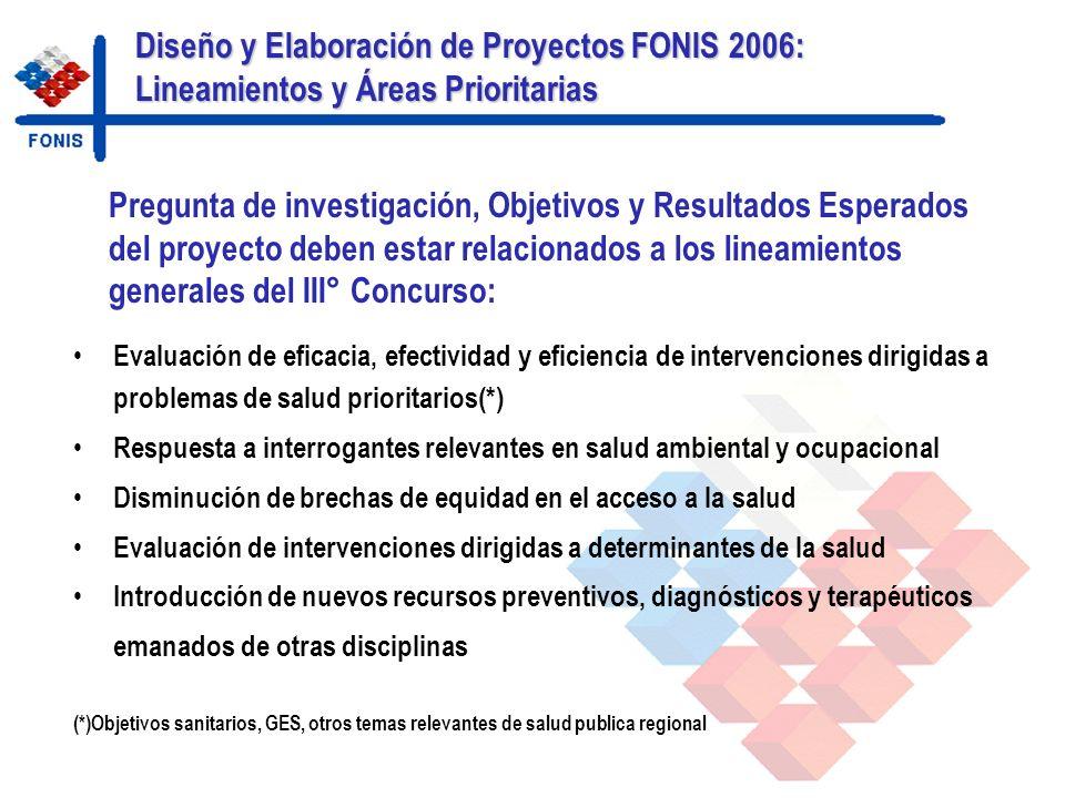 Diseño y Elaboración de Proyectos FONIS 2006: Lineamientos y Áreas Prioritarias