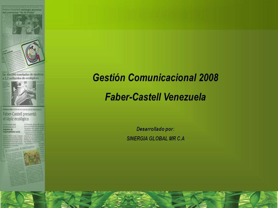 Gestión Comunicacional 2008 Faber-Castell Venezuela