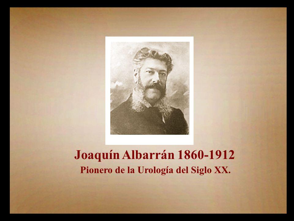 Pionero de la Urología del Siglo XX.