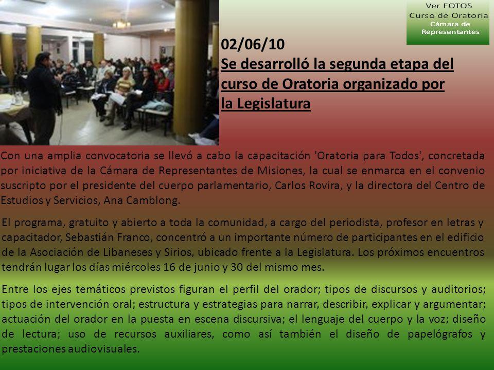 02/06/10 Se desarrolló la segunda etapa del curso de Oratoria organizado por la Legislatura.