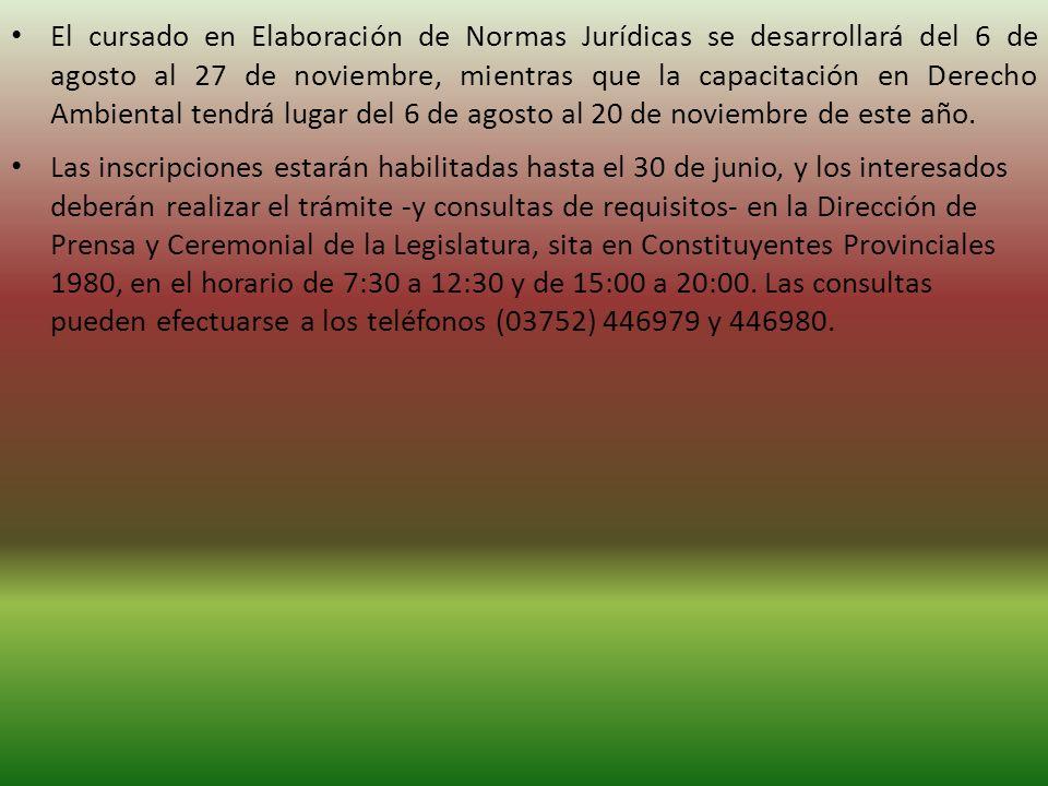 El cursado en Elaboración de Normas Jurídicas se desarrollará del 6 de agosto al 27 de noviembre, mientras que la capacitación en Derecho Ambiental tendrá lugar del 6 de agosto al 20 de noviembre de este año.