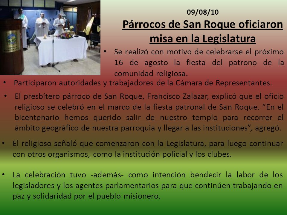 Párrocos de San Roque oficiaron misa en la Legislatura
