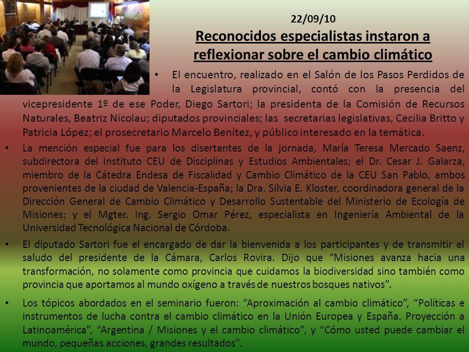 22/09/10 Reconocidos especialistas instaron a reflexionar sobre el cambio climático.