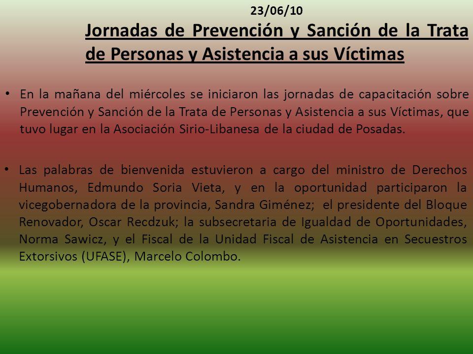23/06/10 Jornadas de Prevención y Sanción de la Trata de Personas y Asistencia a sus Víctimas.