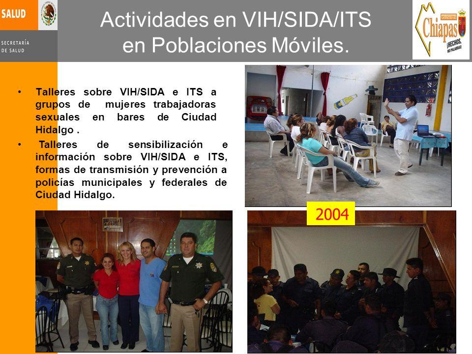 Actividades en VIH/SIDA/ITS en Poblaciones Móviles.