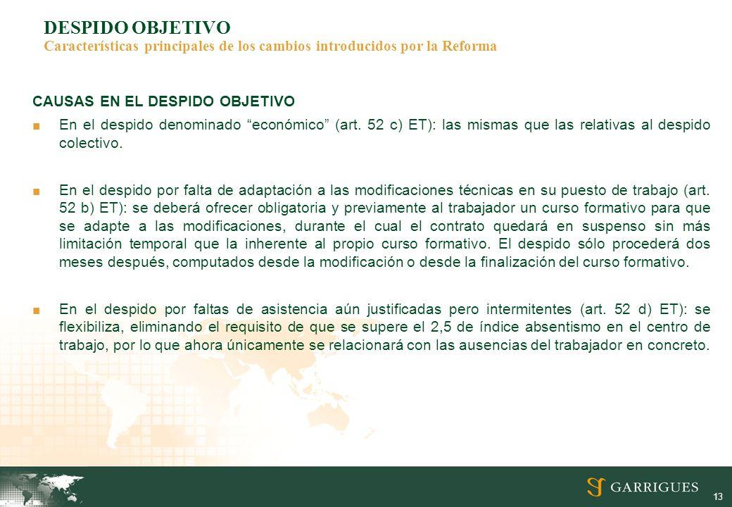 DESPIDO OBJETIVO Características principales de los cambios introducidos por la Reforma