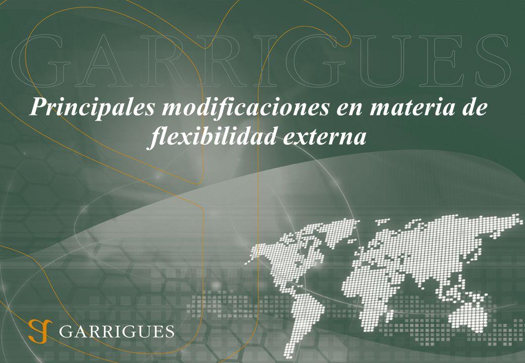 Principales modificaciones en materia de flexibilidad externa