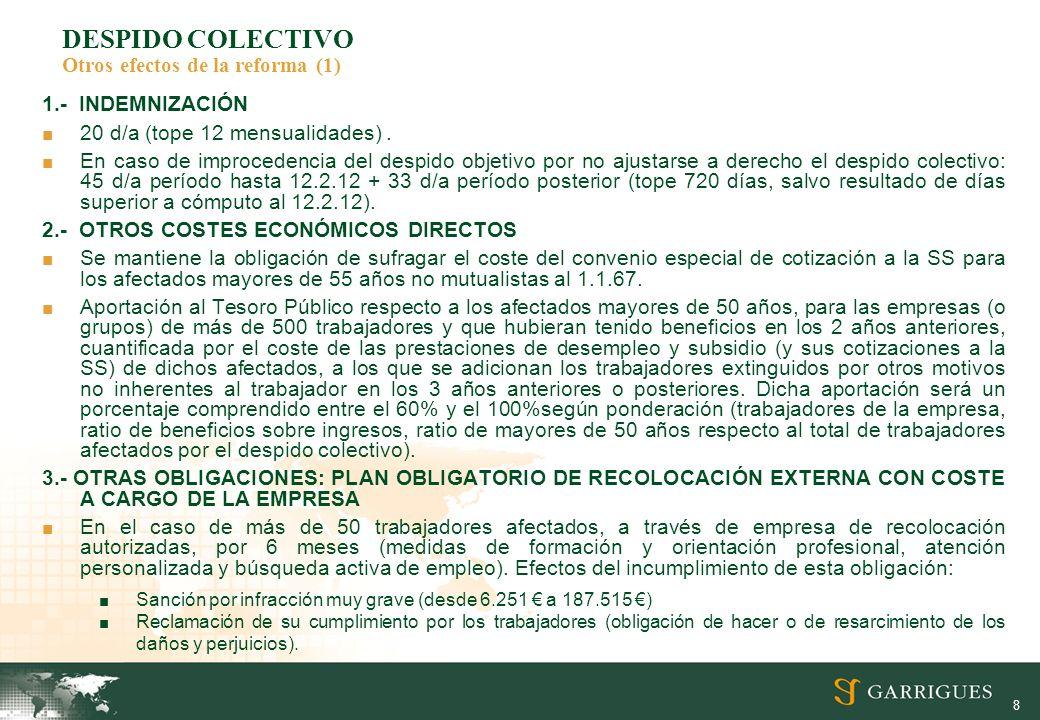 DESPIDO COLECTIVO Otros efectos de la reforma (1)