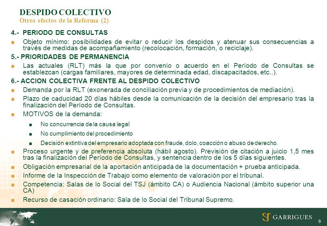 DESPIDO COLECTIVO Otros efectos de la Reforma (2)