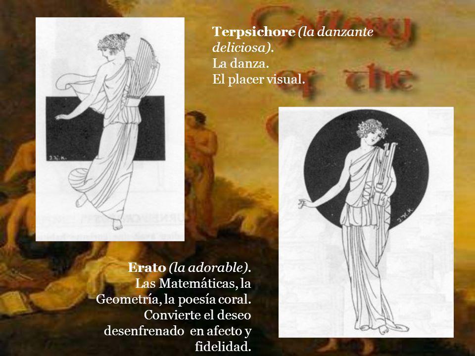 Terpsichore (la danzante deliciosa). La danza. El placer visual.