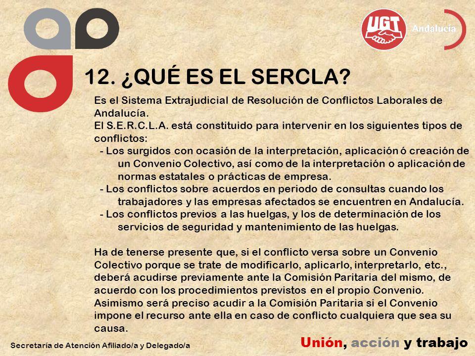 12. ¿QUÉ ES EL SERCLA Unión, acción y trabajo