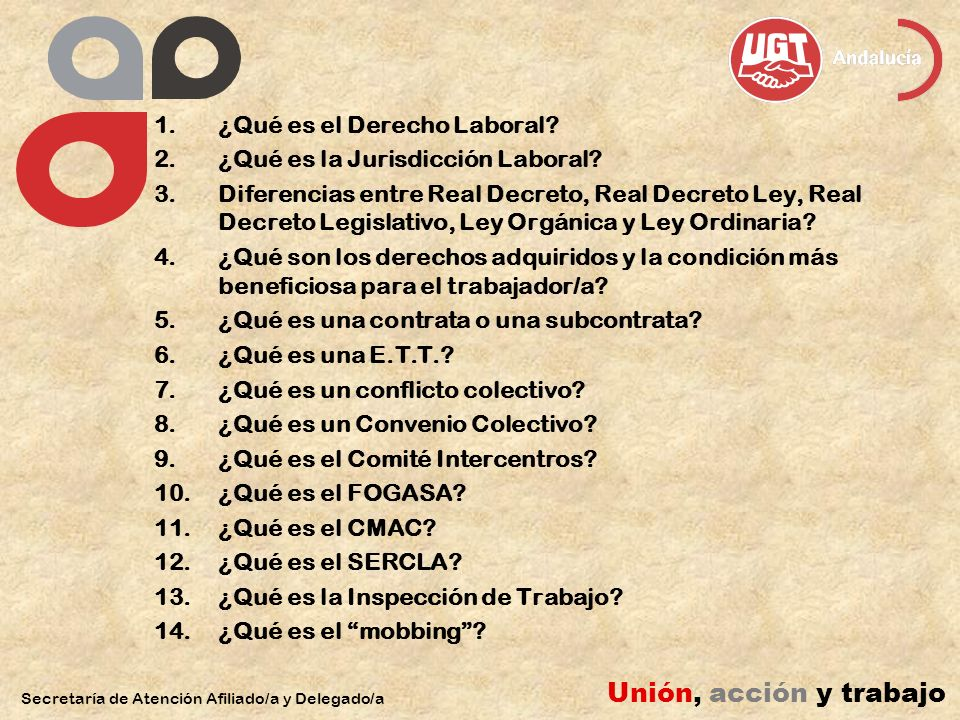 Unión, acción y trabajo ¿Qué es el Derecho Laboral