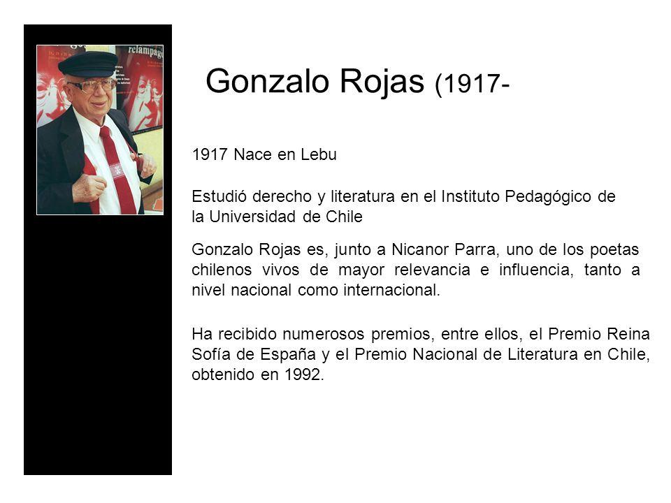 Gonzalo Rojas (1917- 1917 Nace en Lebu