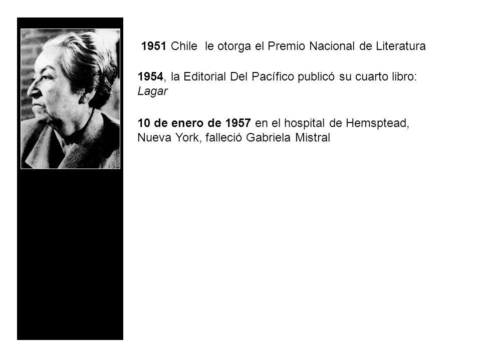 1951 Chile le otorga el Premio Nacional de Literatura