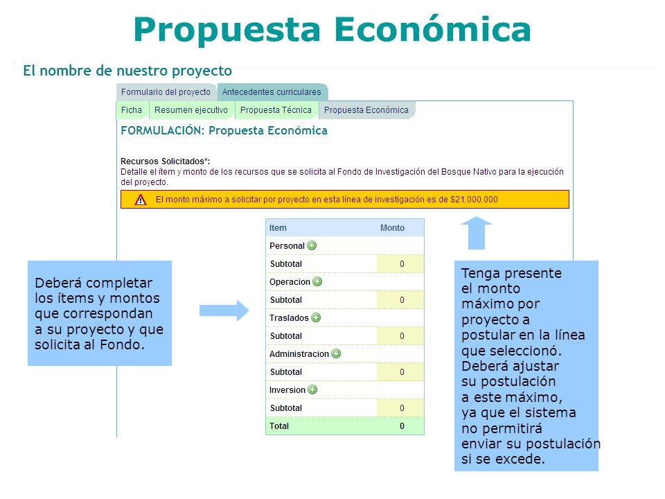 Propuesta Económica Tenga presente Deberá completar el monto