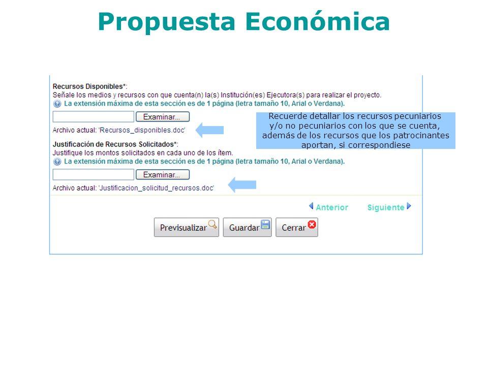 Propuesta Económica Recuerde detallar los recursos pecuniarios