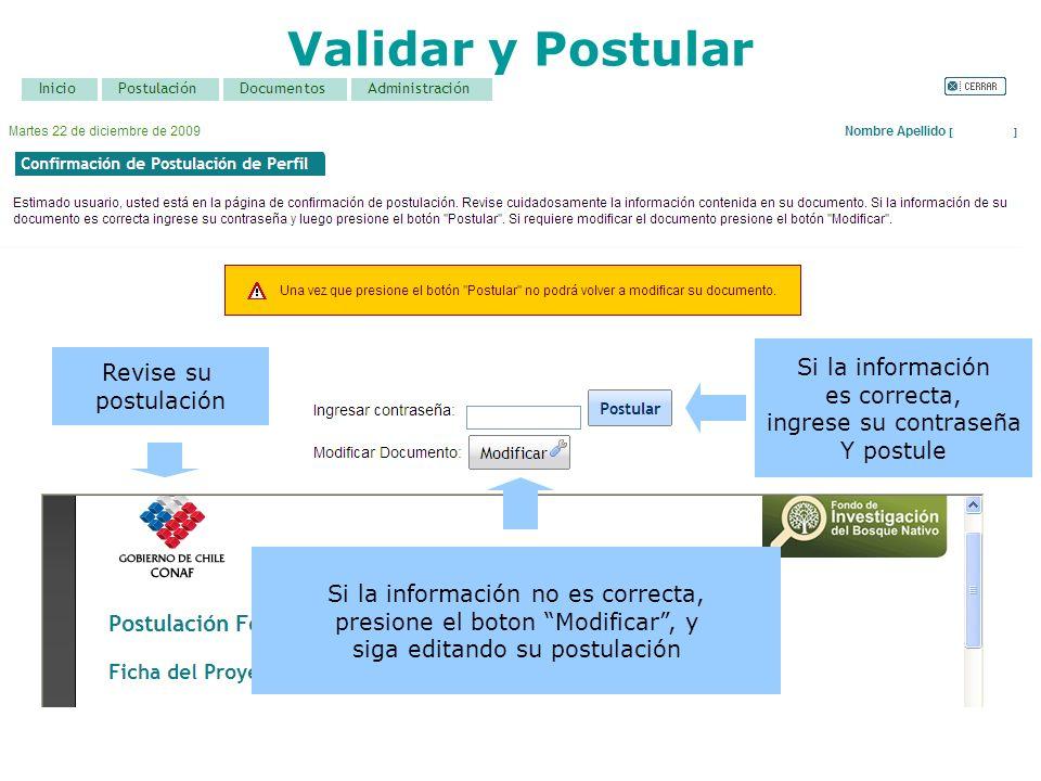 Validar y Postular Si la información Revise su es correcta,