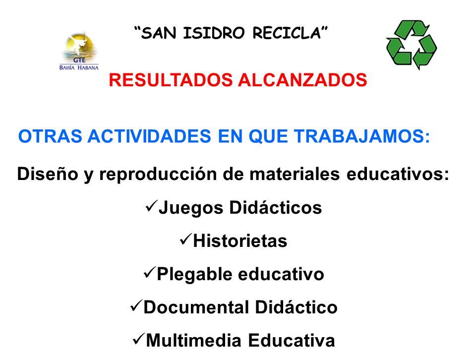 RESULTADOS ALCANZADOS Diseño y reproducción de materiales educativos: