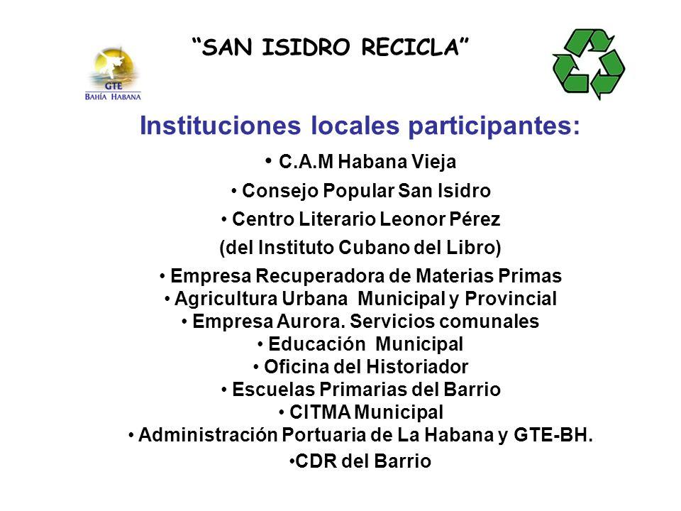 Instituciones locales participantes: