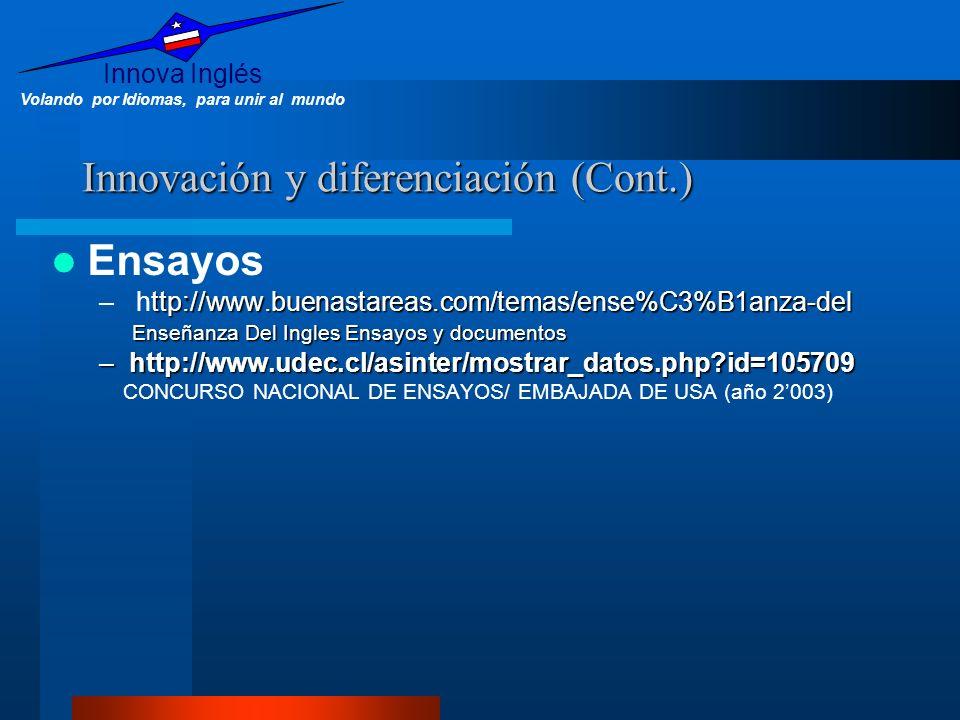 Innovación y diferenciación (Cont.)
